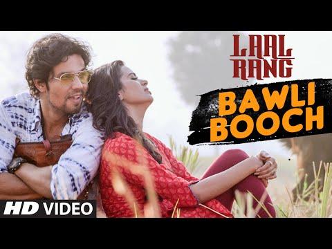 BAWLI BOOCH Video Song | LAAL RANG | Randeep Hooda, Meenakshi Dixit | T-Series