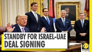The Historic Abraham Accord   Trump Hosts The Leaders Of West Asia   Israel-UAE Deal