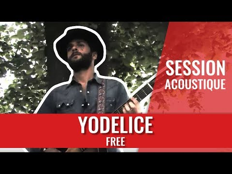 Yodelice — Free (Session acoustique)