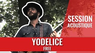 "Yodelice ""Free"" acoustique"
