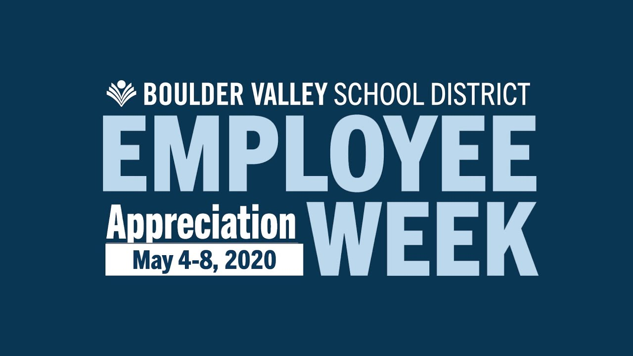 2020 BVSD Employee Appreciation Week -- THANK YOU! 7