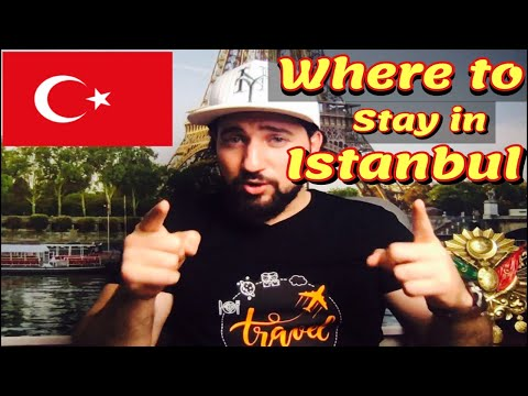 3 BEST Safe Places To Stay In ISTANBUL TURKEY
