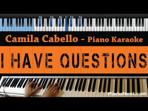 Camila Cabello - I Have Questions - LOWER Key (Piano Karaoke / Sing Along)