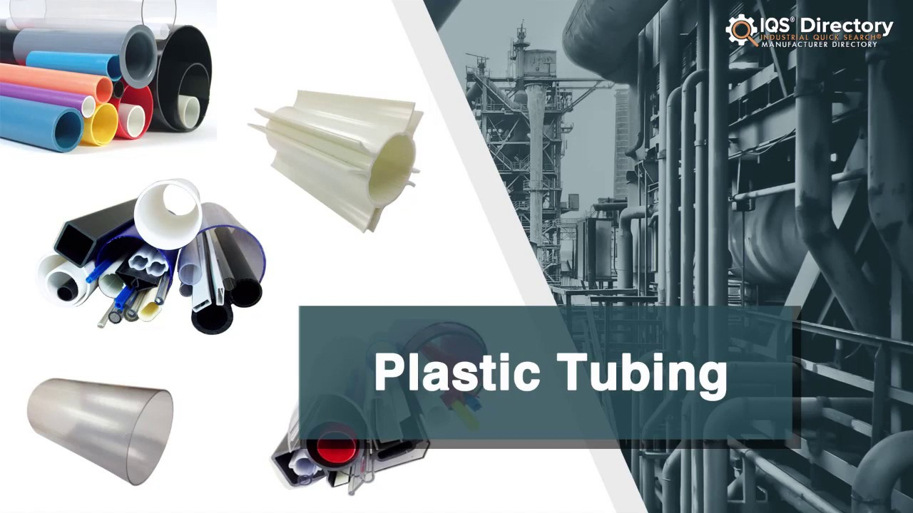 Plastic Tubing Manufacturers Suppliers | IQS Directory