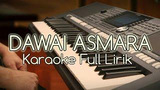 Video DAWAI ASMARA - KARAOKE FULL LIRIK TANPA VOKAL download MP3, 3GP, MP4, WEBM, AVI, FLV September 2018