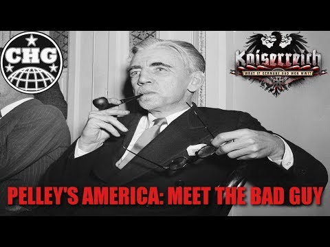 HOI4: Kaiserreich - Pelley's America #1 - My Resolve Has Nev