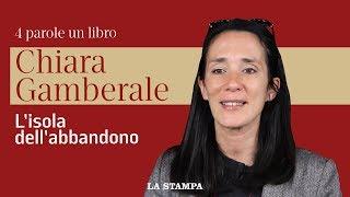 Chiara Gamberale racconta