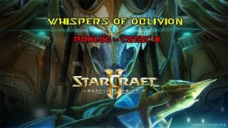 Prolog Legacy of the Void - Misja 2 - Whispers of Oblivion 1080p/60 FPS