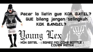 Download Video Young Lex   Kok Gatel COVER Agnez Mo   Coke Bottle MP3 3GP MP4