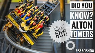 Did You Know? Alton Towers (feat. Coaster Bot)