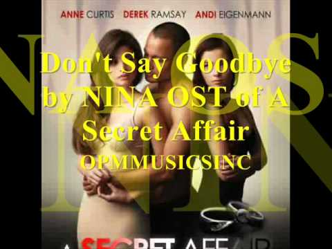 Nina Don't Say Goodbye (OST Of A Secret Affair)MP3+DOWNLOAD LINK