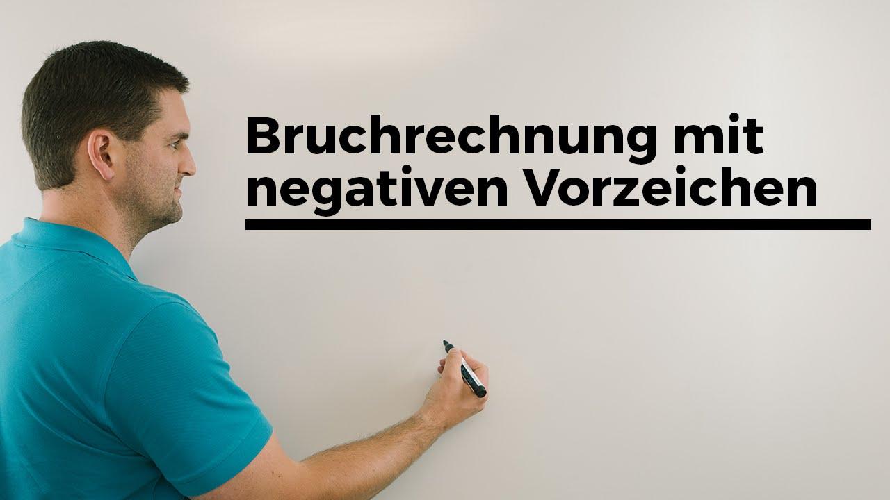 Bruchrechnung mit negativen Vorzeichen, Rechnen mit Brüchen | Mathe by Daniel Jung