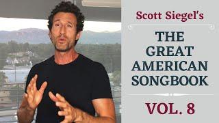 Scott Siegel's Great American Songbook Concert Series: Volume 8