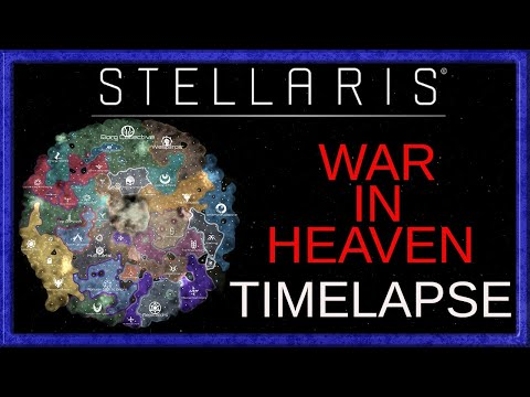Stellaris - War in Heaven - 300 year Timelapse |