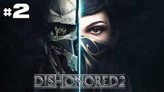 Dishonored 2 - Let