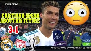 Video CRISTIANO RONALDO [POST MATCH INTERVIEW] REAL MADRID VS LIVERPOOL 3-1 (26/05/2018) download MP3, 3GP, MP4, WEBM, AVI, FLV Agustus 2018