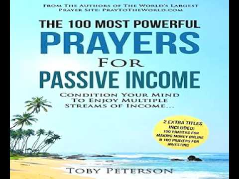 Toby Peterson The 100 Most Powerful Prayers for Passive Income