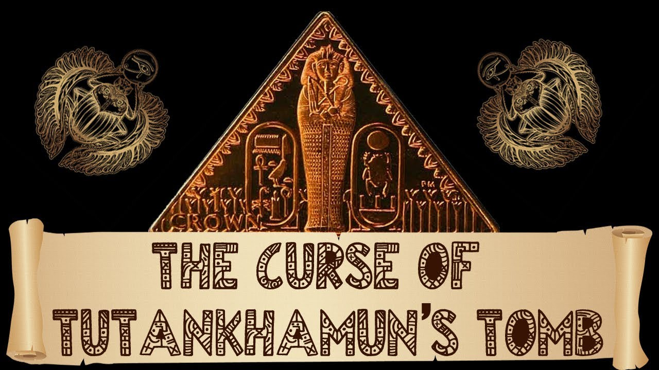 The Curse Of Tutankhamun's Tomb