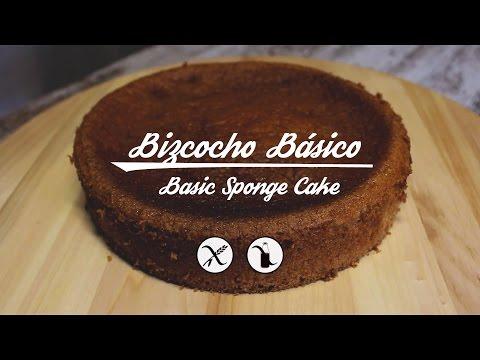 Bizcocho SIN GLUTEN, SIN LÁCTEOS – Sponge Cake GLUTEN-FREE, DAIRY-FREE