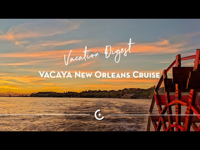 2021 New Orleans Cruise - Vacation Digest