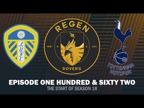 Regen Rovers | Episode 162 - The Start of Season 18 | Football Manager 2019