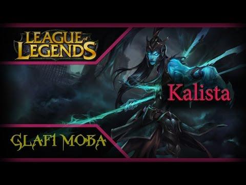 видео: Гайд Калиста lol - guide kalista league of legends - ЛоЛ Гайд kalista