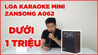 Loa Zansong A062 - Loa hát karaoke siêu rẻ chỉ DƯỚI 1 TRIỆU