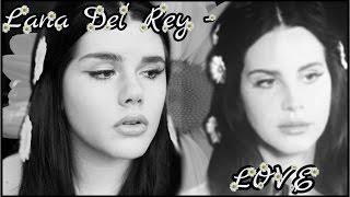 Lana Del Rey Love Makeup