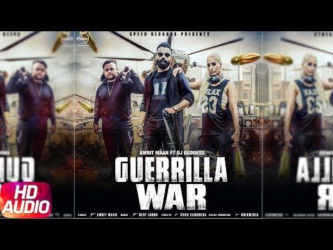 Guerrilla War  Audio Song  Amrit Maan Ft Dj Goddess  Deep Jandu  Sukh Sanghera  Speed Records