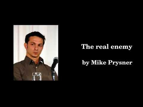 """""""The real enemy"""" by Mike Prysner"""