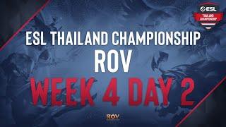 ESL Thailand Championship - ROV Week #4 Matchday #2