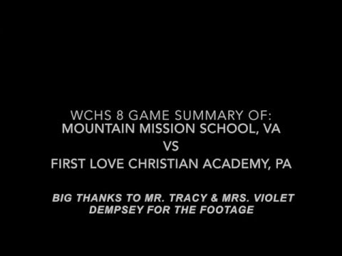 WCHS 8 Game Summary of Little General Classic: Mountain Mission School, VA vs First Love Academy, PA