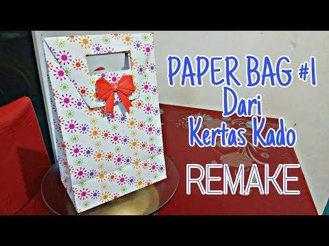 PAPER BAG 1 Dari kertas kado (REMAKE)