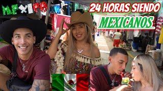 24 HORAS SIENDO MEXICANOS 🇲🇽 + Cambio de Look ✂️
