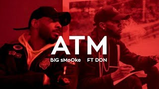 BIG sMoOke - ATM ft DON