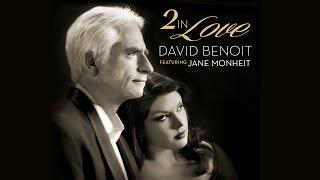 David Benoit feat. Jane Monheit: Too In Love