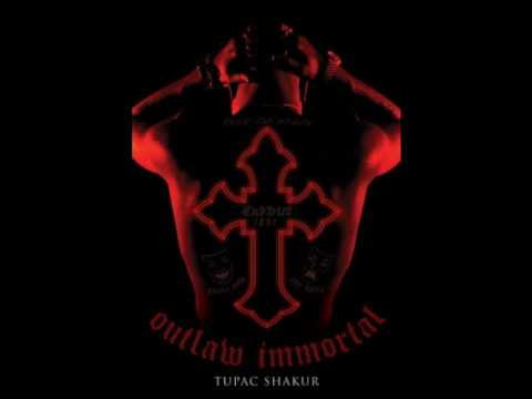 2Pac - Immortal (Ft. Outlawz)