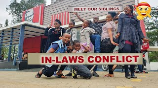 DEALING WITH INLAWS CONFLICT | MEET OUR SIBLINGS