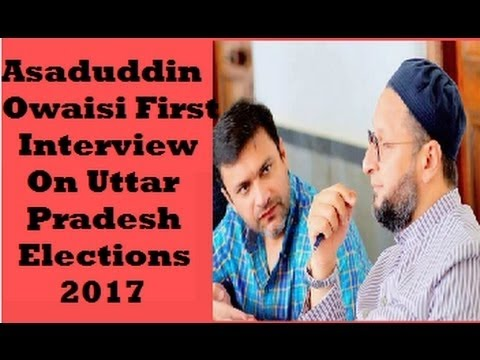 23 10 2016 Asaduddin Owaisi Brilliant Interview International Media On Uttar Pradesh Elections 2017