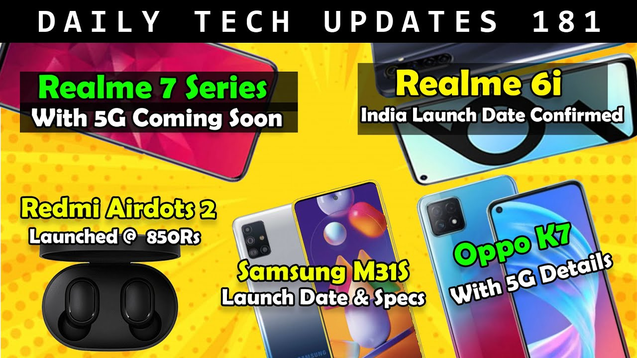 Realme 7 Series Launch ?,Realme 6i India Launch,Samsung M31s India Launch,Realem X2 Price Cut #181