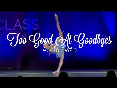 Too Good At Goodbyes || Sam Smith || Audio Swap