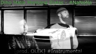 Diho x Białas x Malik Montana - NaNaNa (prod. Olek) Instrumental