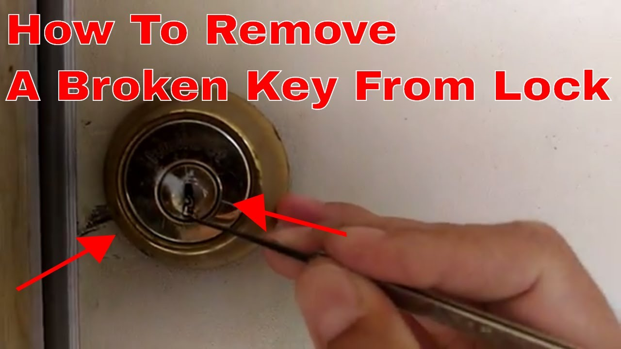 How To Remove Broken Key From Lock >> How To Pull Remove A Broken Key From A Lock