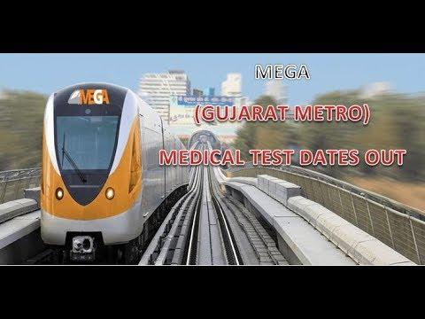 MEGA (GUJARAT METRO) - MEDICAL TEST DATES