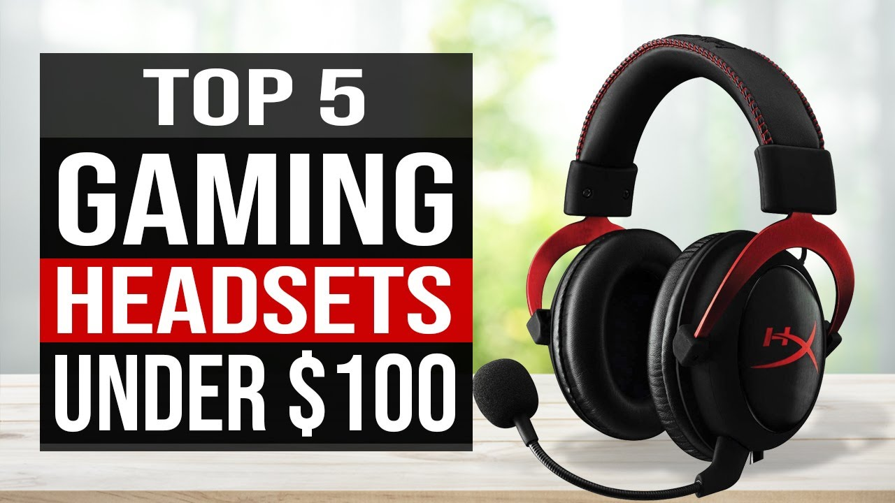 Top 5 Best Gaming Headset Under 100 In 2020 Youtube