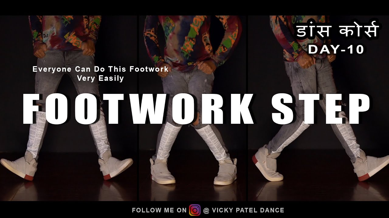 Smart Footwork Tutorial | Dance Course Day-10 | Step By Step | Vicky Patel Choreography