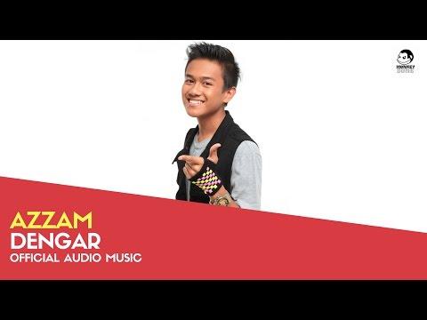 AZZAM - Dengar (Official Audio Music)