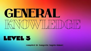 General Knowledge - 3 | Questions and Answers