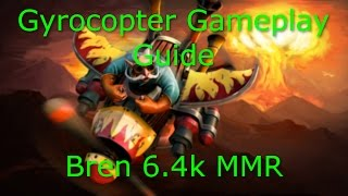 Dota 2 Gyrocopter Guide: 6.4K MMR - Safe Lane Guide - Farming Techniques PRO