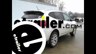 Installation of a Trailer Hitch on a 2013 Nissan Rogue - etrailer.com